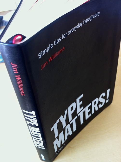 Type Matters! book by Jim Williams.