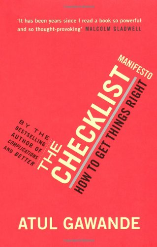 Book cover of The Checklist Manifesto, by Atul Gawande.